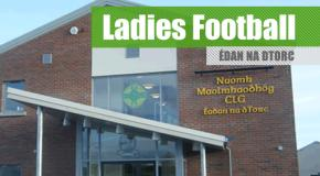 Ladies Football Notes Aug 22nd